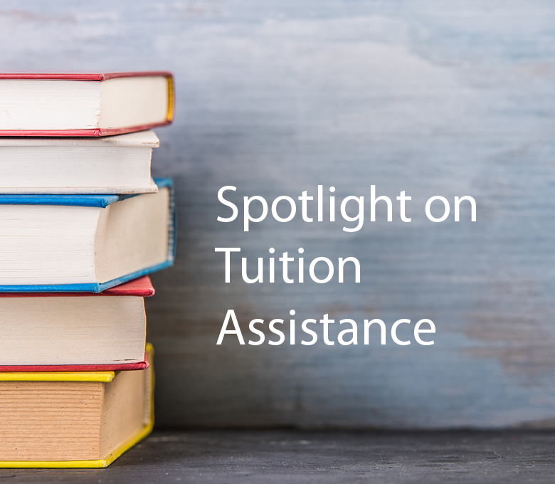 Spotlight on Tuition Assistance